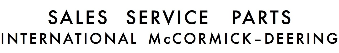 Sales                                 Service Parts McCormick Deering                                 International